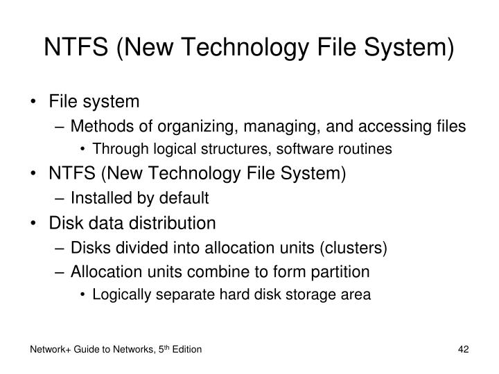 NTFS (New Technology File System)