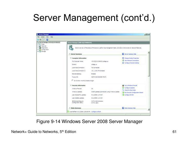 Figure 9-14 Windows Server 2008 Server Manager