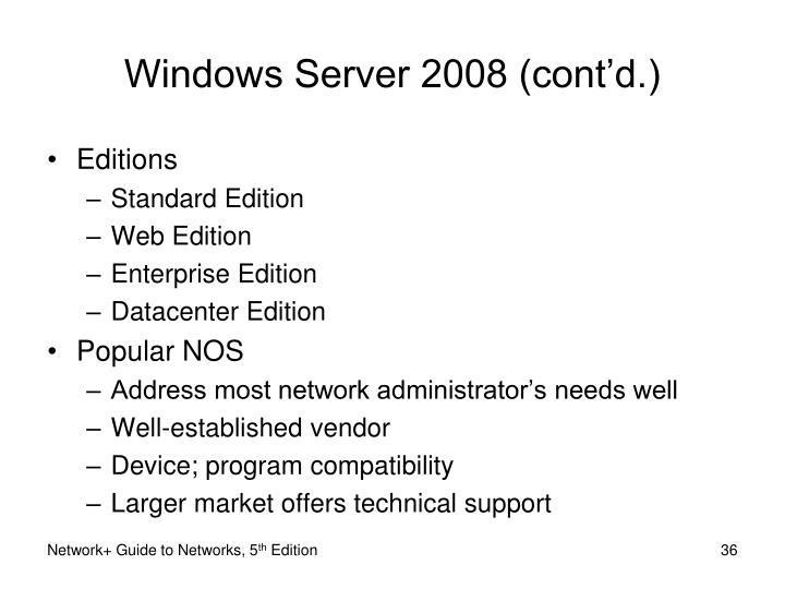 Windows Server 2008 (cont'd.)