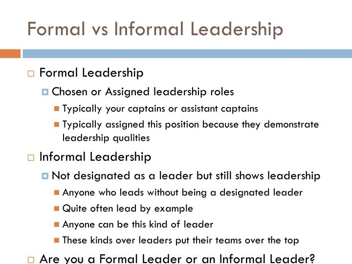 Formal vs informal leadership