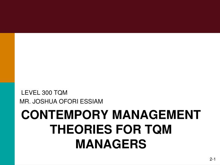 contempory management theories for tqm managers n.