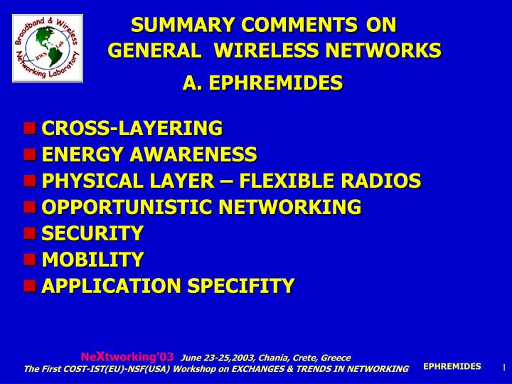 summary comments on general wireless networks a ephremides n.