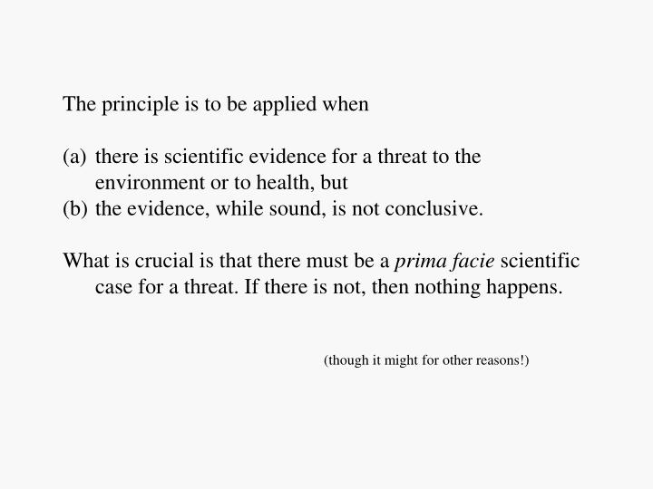 The principle is to be applied when