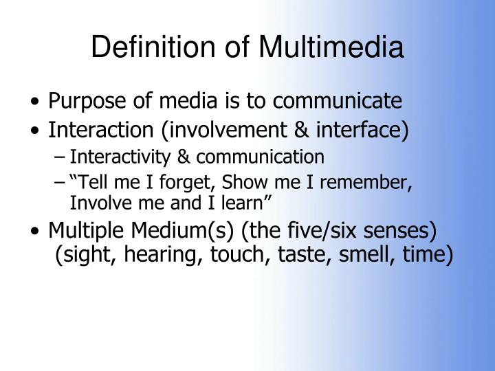 definition of multimedia Media as artifacts are the devices used to convey information this includes the design and development of the devices examples of media artifacts are: cell phones, laptop, desktop computer, and ipads.