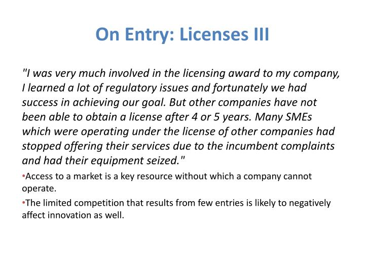 On Entry: Licenses III