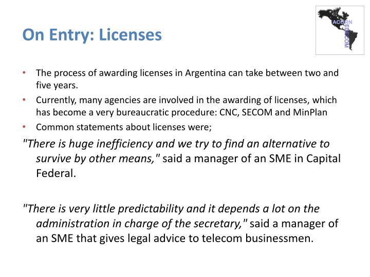 On Entry: Licenses