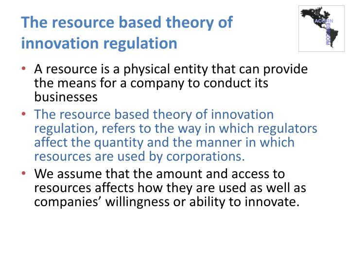 The resource based theory of innovation regulation