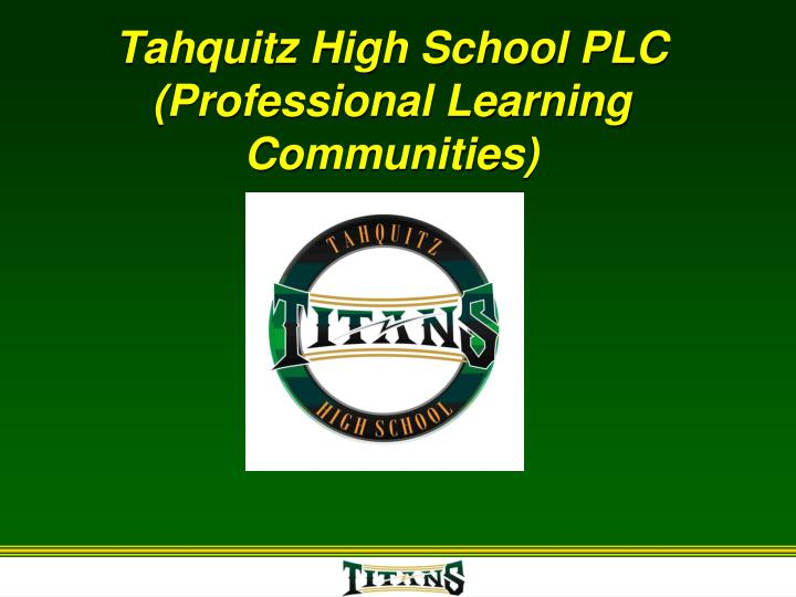 tahquitz high school plc professional learning communities n.