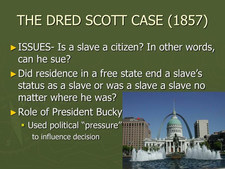 The dred scott case 18571