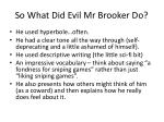 so what did evil mr brooker do