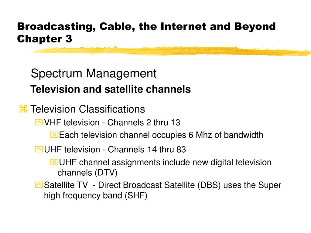 PPT - Broadcasting, Cable, the Internet and Beyond Chapter 3