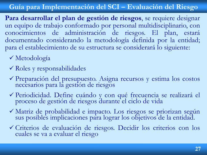 Guía para Implementación del SCI – Evaluación del Riesgo