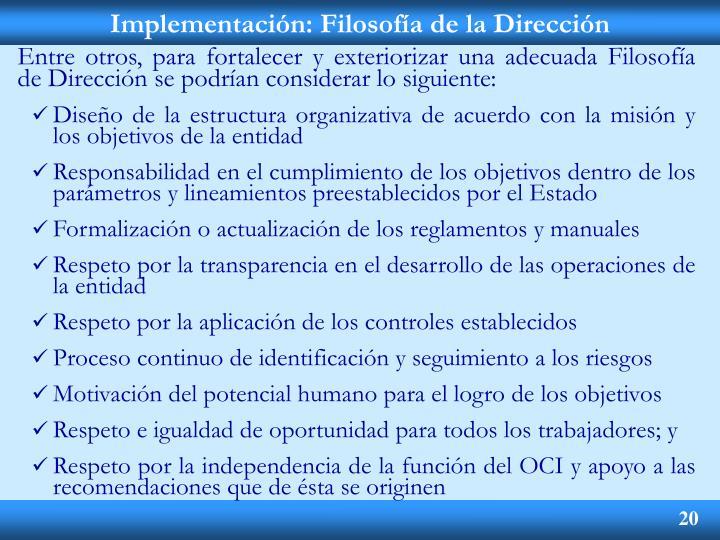 Implementación: Filosofía de la Dirección