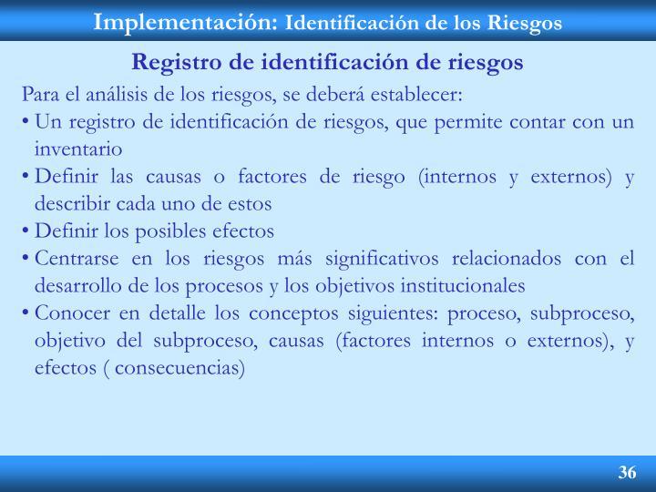 Implementación: