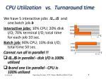 cpu utilization vs turnaround time