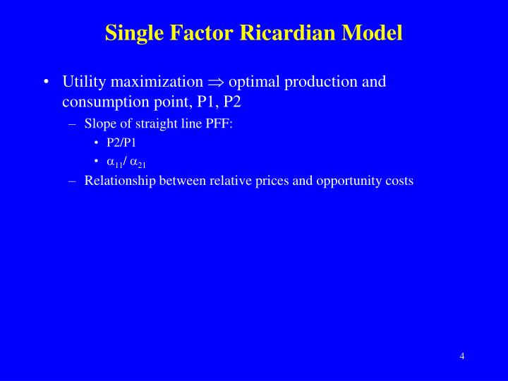 Single Factor Ricardian Model