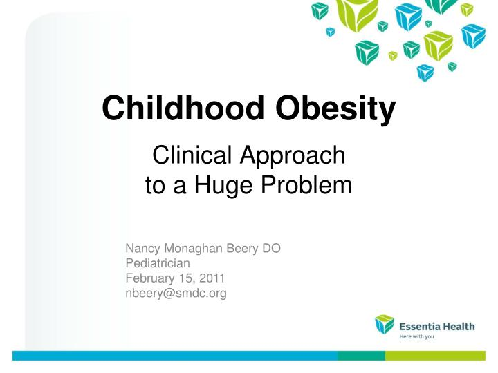 PPT - Childhood Obesity PowerPoint Presentation - ID:6363216