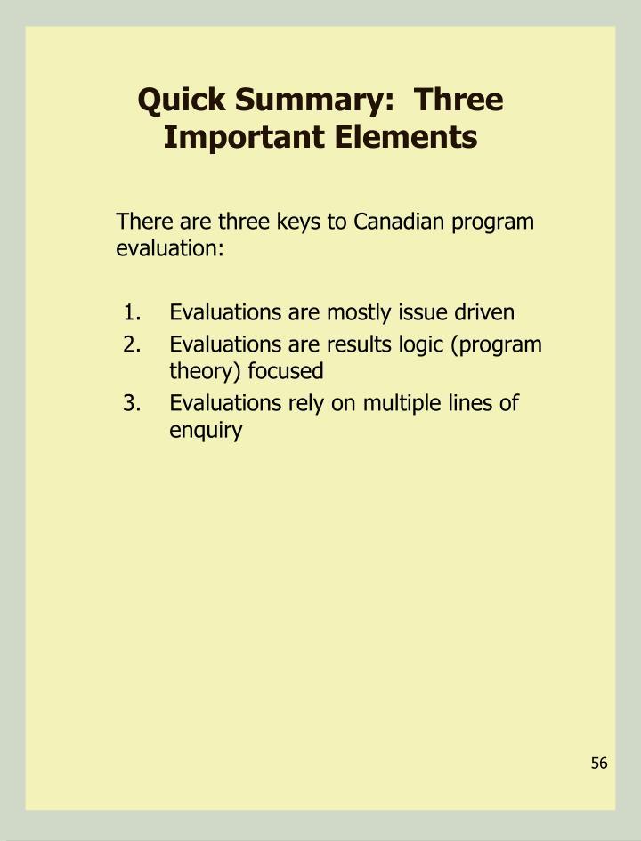 Quick Summary:  Three Important Elements