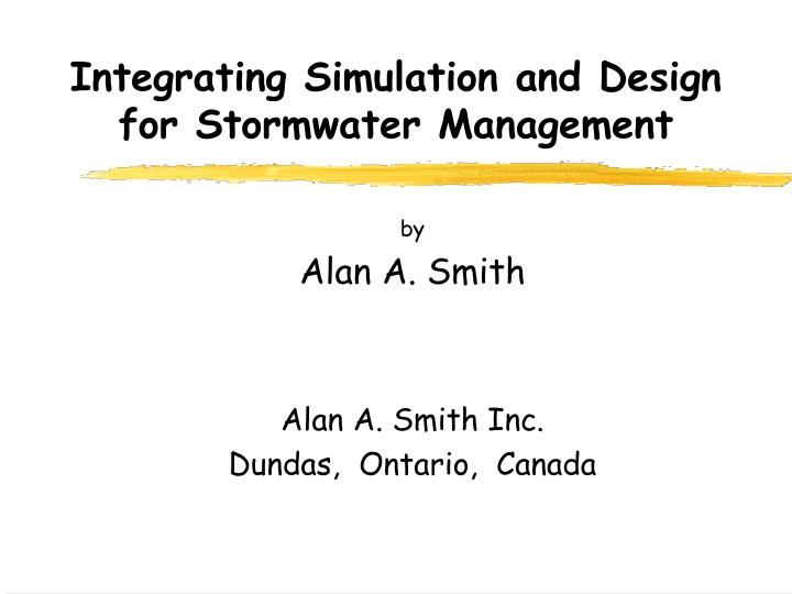 PPT - Integrating Simulation and Design for Stormwater
