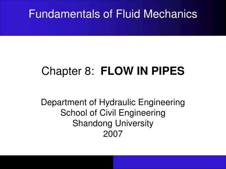 chapter 8 flow in pipes n.
