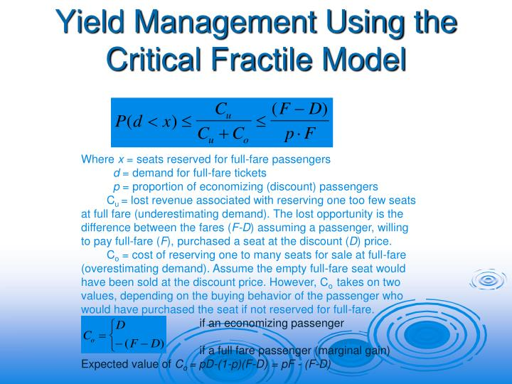 Yield Management Using the Critical Fractile Model