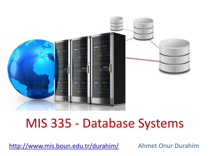 mis 335 database systems n.