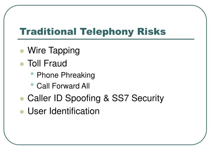 Traditional Telephony Risks
