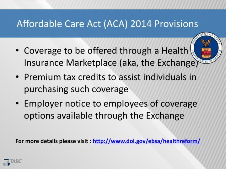 Affordable Care Act (ACA) 2014 Provisions