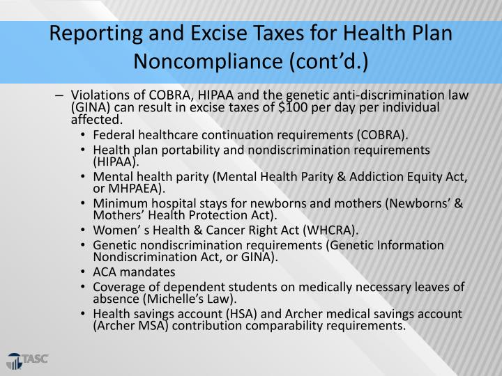 Reporting and Excise Taxes for Health Plan Noncompliance (cont'd.)