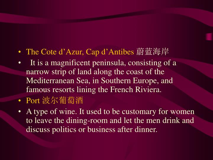 The Cote d'Azur, Cap d'Antibes