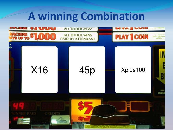 A winning Combination