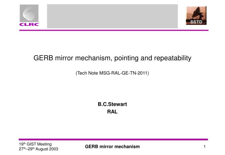 gerb mirror mechanism pointing and repeatability tech note msg ral ge tn 2011 n.
