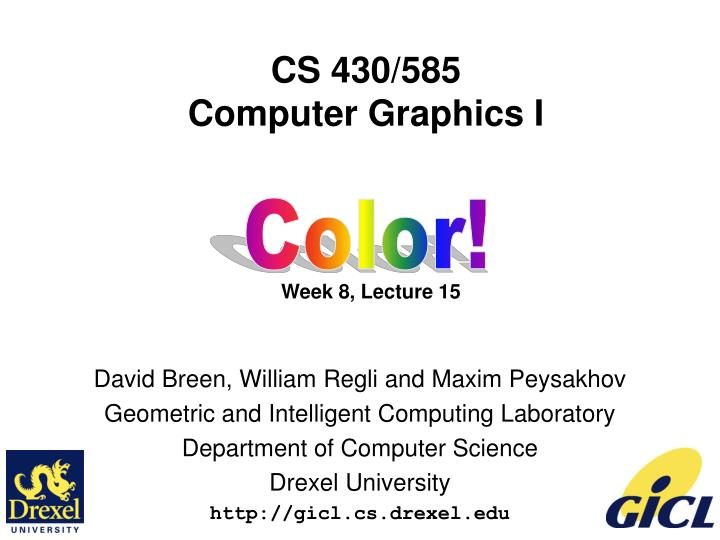 cs 430 585 computer graphics i week 8 lecture 15 n.