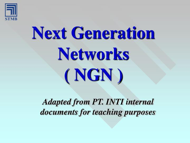 Next generation networks ngn