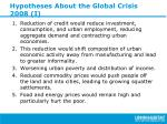 hypotheses about the global crisis 2008 i