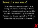 reward for war work