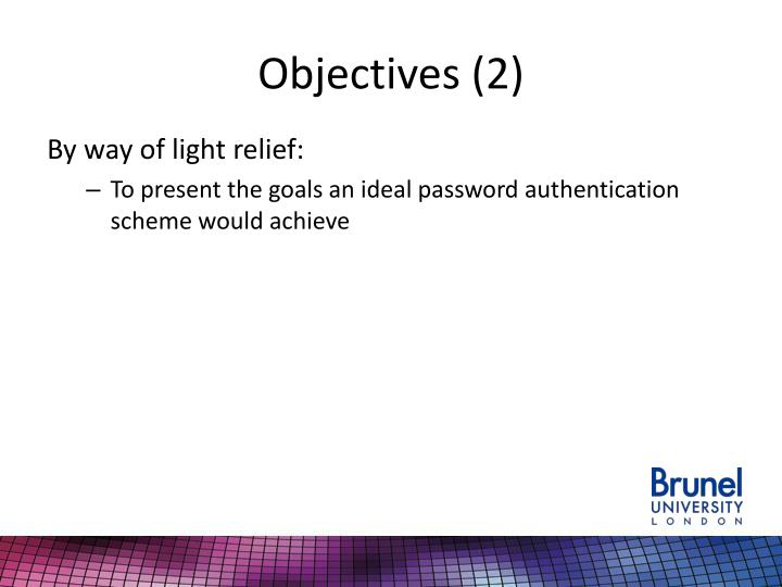 Objectives (2)