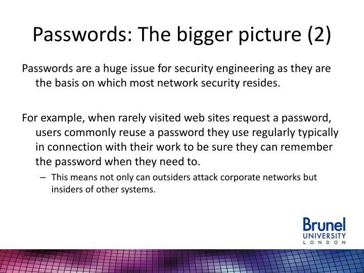 Passwords: The bigger picture (2)