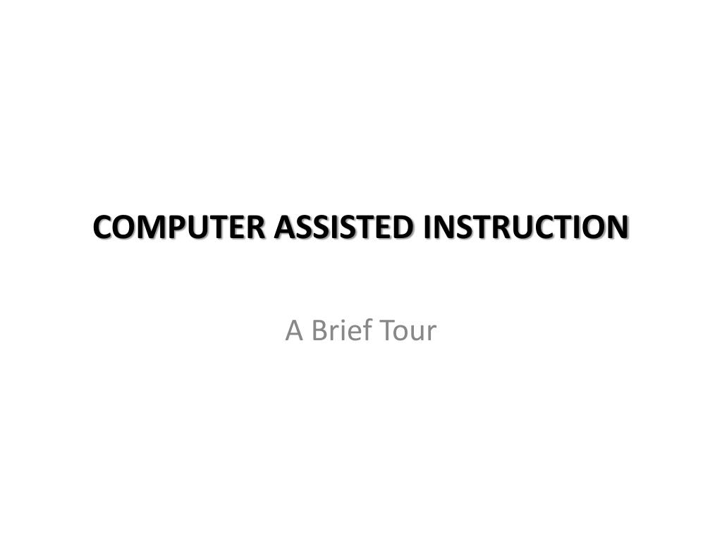 Ppt Computer Assisted Instruction Powerpoint Presentation Id6364935