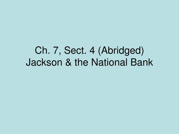 ch 7 sect 4 abridged jackson the national bank n.