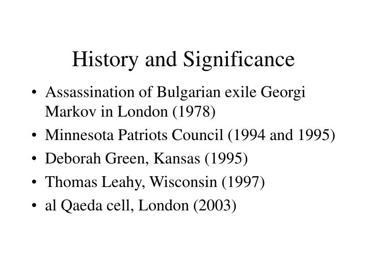 History and Significance