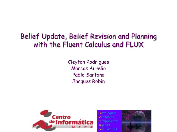 belief update belief revision and planning with the fluent calculus and flux n.