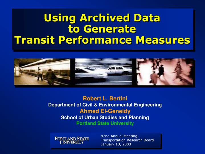 using archived data to generate transit performance measures n.