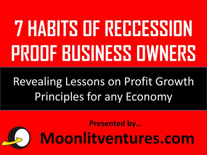 7 habits of reccession proof business owners n.