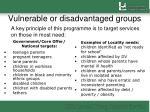 vulnerable or disadvantaged groups