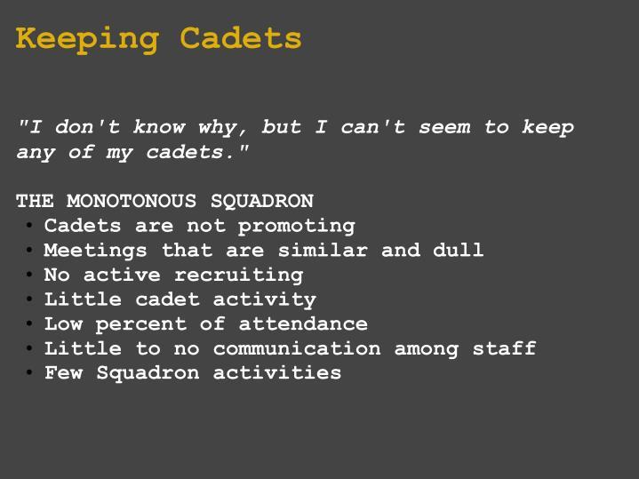 Keeping Cadets