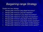bargaining range strategy
