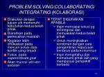 problem solving collaborating integrating kolaborasi