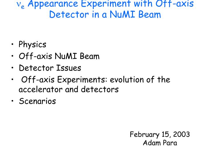 n e appearance experiment with off axis detector in a numi beam n.