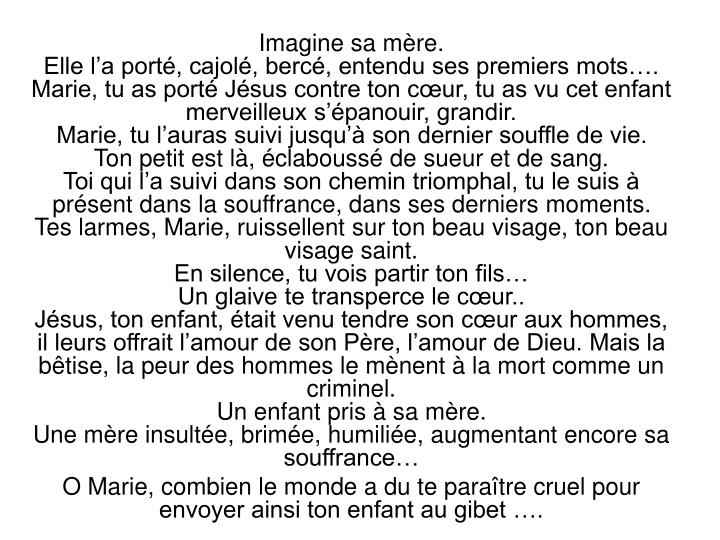 Imagine sa mère.